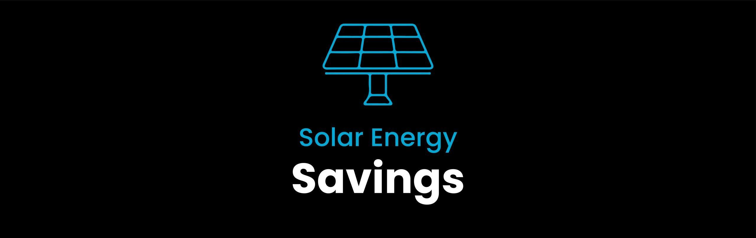 Solar Energy Savings